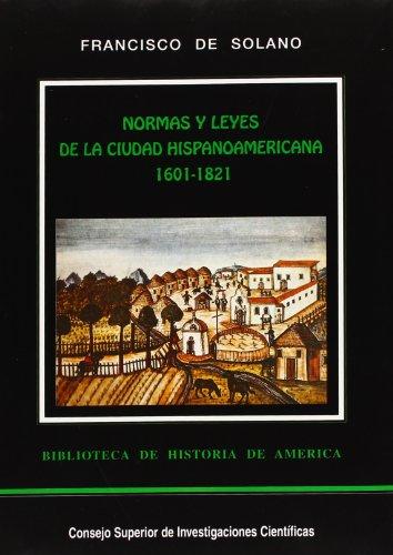 9788400076290: Normas y leyes de la ciudad hispanoamericana (Biblioteca de historia de America) (Spanish Edition)