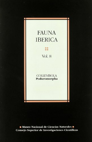 9788400076443: Fuana Iberica Collembola poduromorpha Volumen 8