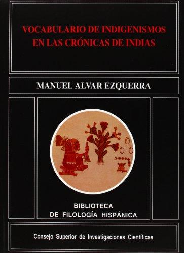 9788400076474: Vocabulario de indigenismos en las Crónicas de Indias (Biblioteca de Filología Hispánica)