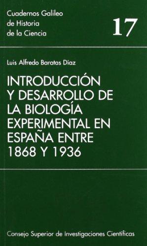 Introduccion y desarrollo de la biologia experimental: Luis Alfredo Baratas