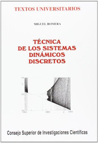 9788400076672: Técnica de los sistemas dinámicos discretos (Textos Universitarios)