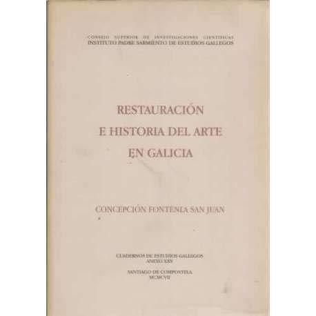 9788400077075: Restauración e historia del arte en Galicia (Anexos Cuadernos de Estudios Gallegos)