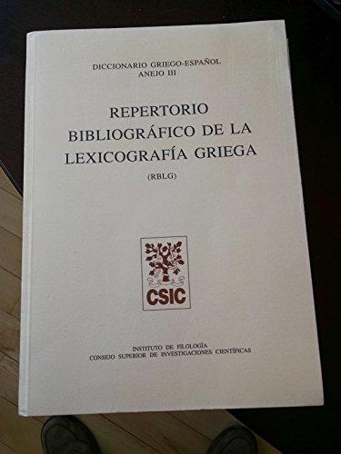 9788400077228: Repertorio bibliográfico de la lexicografía griega (RBLG) (Anejo Diccionario Griego Español, Band 3)