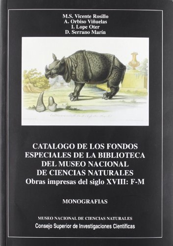 CATALOGO DE LOS FONDOS ESPECIALES DE LA: VICENTE ROSILLO, M.