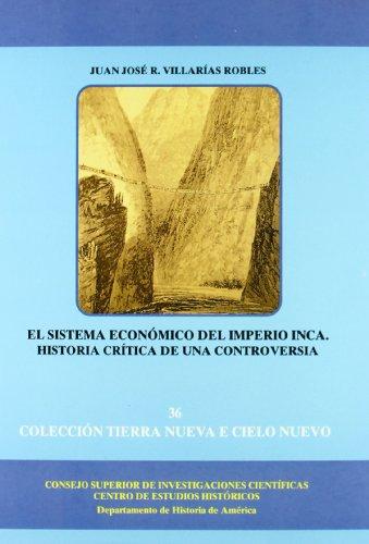 9788400077303: El sistema económico del Imperio Inca: Historia crítica de una controversia (Tierra Nueva e Cielo Nuevo)