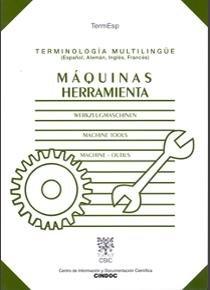 9788400077648: Terminología multilingüe: máquinas herramientas: Español, alemán, inglés, francés