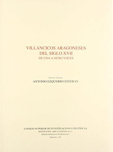 9788400077754: Villancicos aragoneses del siglo XVII: De una a ocho voces (Monumentos de la Música Española)