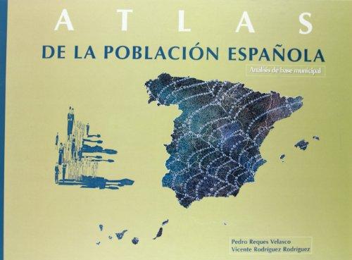 9788400077921: Atlas de la población española: Análisis de base municipal