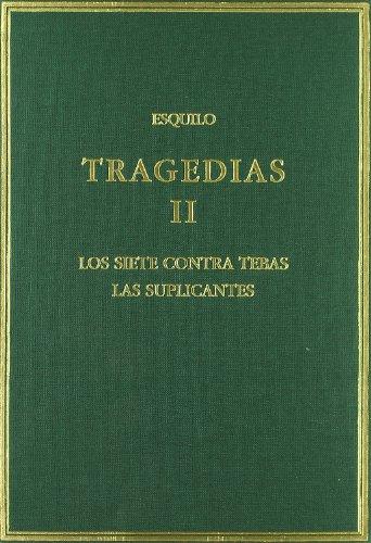9788400078393: Tragedias II Los siete contra Tebas . Las suplicantes
