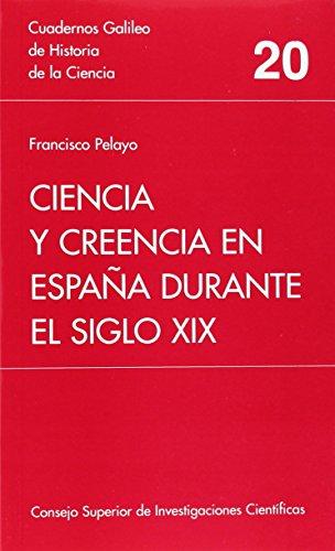 Ciencia y creencia en Espana durante el: Francisco Pelayo Lopez