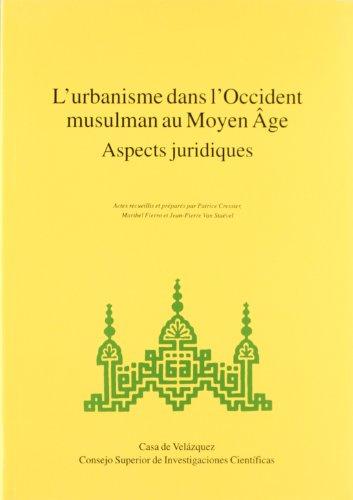 9788400078997: L'urbanisme dans l'Occidente musulman au Moyen Ã'ge, aspects juridiques