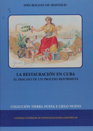 9788400079086: La restauracion en Cuba. El fracaso de un proceso reformista (Spanish Edition)