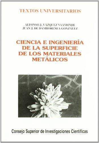 Ciencia e ingeniería de la superficie de: Alfonso J. Vázquez