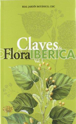 9788400079338: Claves de Flora ibérica. Vol. I. Plantas vasculares de la Península Ibérica e Islas Baleares. Pteridophyta, Gymnospermae, Angiospermae (Lauraceae-Euphorbiaceae)