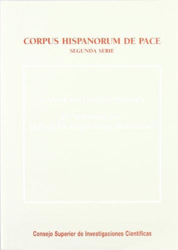 De Indiarum iure (Corpus Hispanorum de pace): Solórzano, Juan de