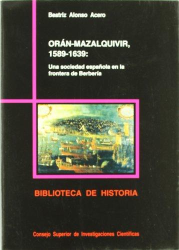 Orán-Mazalquivir (1589-1639): Alonso Acero, Beatriz