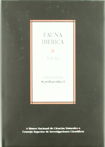 9788400079970: Fauna ibérica. Vol. 14. Coleoptera: Scarabaeoidea I