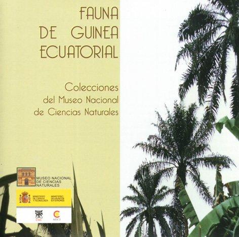9788400080099: Fauna de Guinea Ecuatorial: Colecciones del Museo Nacional de Ciencias Naturales