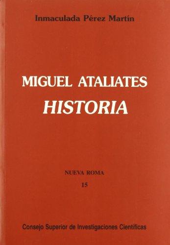 9788400080143: Miguel Ataliates: Historia (Nueva Roma)