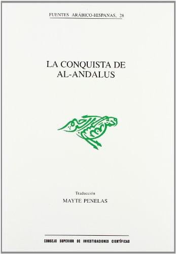 9788400080655: La conquista de Al-Andalus (Fuentes Arábico-Hispanas)