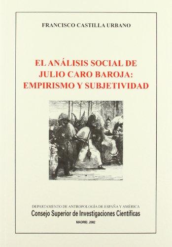 9788400080853: EL ANALISIS SOCIAL DE JULIO CARO BAROJA: EMPIRISMO Y SUBJETIVIDAD