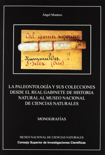 La paleontología y sus colecciones desde el: Montero Bastarreche, Ángel
