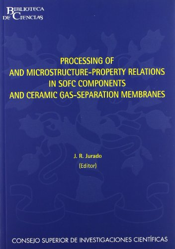 Processing of and Microstructure-Property Relations in SOFC: José Ramón Jurado
