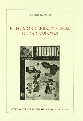 9788400081423: El humor verbal y visual de La Codorniz (Anejos Revista de Literatura)