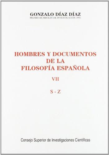 9788400081454: Hombres y documentos de la filosofía española: S-Z: Vol. VII