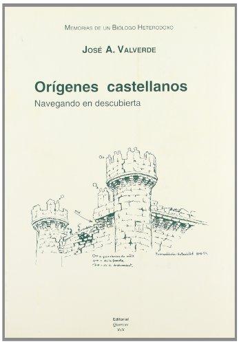 9788400081621: Memorias de un biólogo heterodoxo. Tomo I. Orígenes castellanos: navegando en descubierta