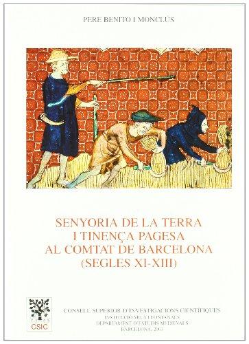 Senyoria de la terra i tinença pagesa al Comtat de Barcelona (segles XI-XIII): Pere ...