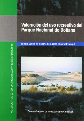 9788400082000: Valoración del uso recreativo del Parque Nacional de Doñana (Colección de Estudios Ambientales y Socioeconómicos)