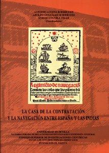 9788400082062: La Casa de la Contratación y la navegación entre España y las Indias (Colección Actas)