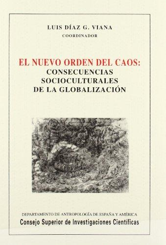9788400082284: El nuevo orden del caos: Consecuencias socioculturales de la globalización (Biblioteca de Dialectología y Tradiciones Populares)