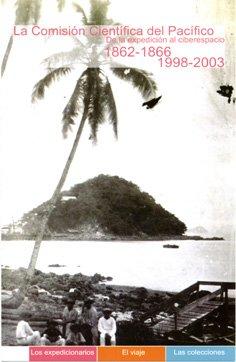 9788400082321: La Comision Cientifica del Pacifico: de la expedicion (1862-1866) al ciberespacio (1998-2003)