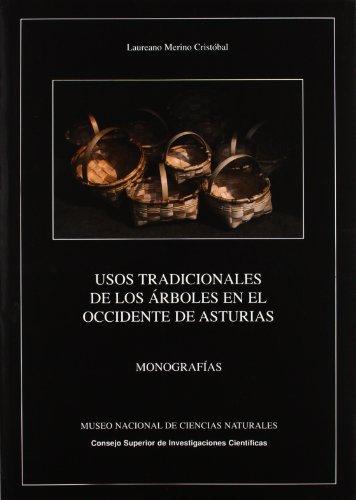 9788400082581: Usos tradicionales de los árboles en el occidente de Asturias (Monografías del Museo de Ciencias Naturales)