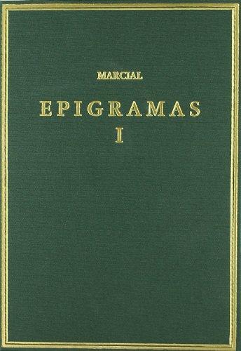 9788400082604: Epigramas. Vol. I. Libros 1-7 (Alma Mater)