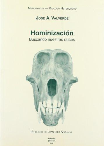 9788400082710: Memorias de un biólogo heterodoxo. Tomo V. Hominización: buscando nuestras raíces