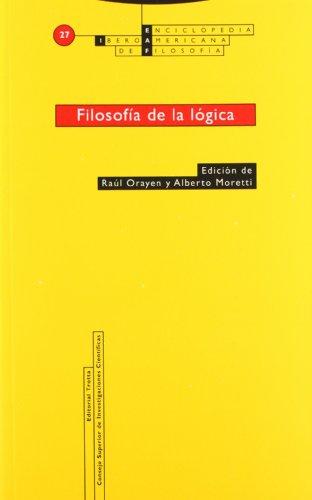 Filosofía de la lógica.: Alberto Moretti, Raúl