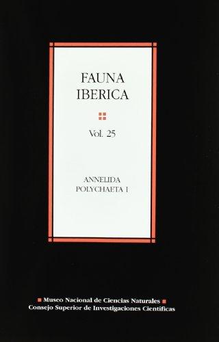 9788400082949: Fauna ibérica. Vol. 25. Annelida polychaeta I