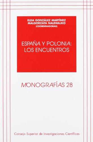 9788400083250: España y Polonia: los encuentros (Monografías)