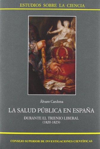 9788400083649: La salud pública en España durante el Trienio Liberal (1820-1823) (Estudios sobre la Ciencia)