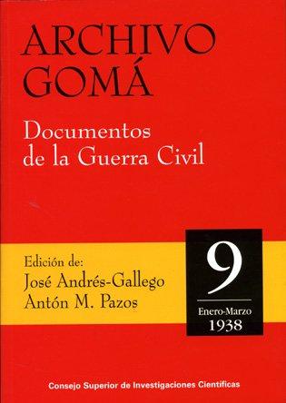9788400084295: Archivo Goma: Documentos de La Guerra Civil (Spanish Edition)