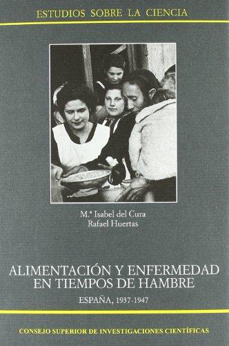 Alimentación y enfermedad en tiempos de hambre, España (1937-1947): María Isabel Del ...