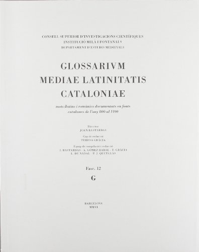 Glossarium mediae latinitatis Cataloniae. Fasc. 12: Joan Bastardas Parera (dir.)