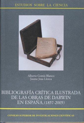9788400085179: Bibiliografia critica ilustrada delas obras de darwin en España (1872-2004)
