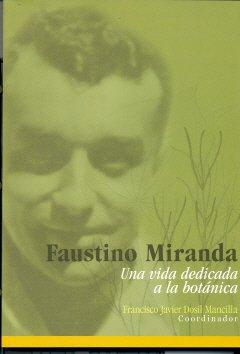 9788400085322: Faustino Miranda: Una vida dedicada a la Botánica