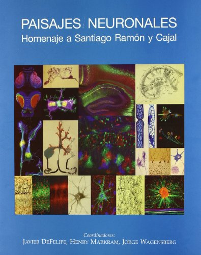 9788400085339: Paisajes neuronales: Homenaje a Santiago Ramón y Cajal
