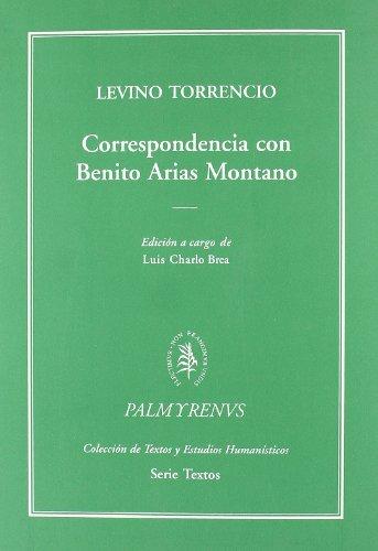 9788400085995: Correspondencia con Benito Arias Montano (Palmyrenus. Colección de Textos y Estudios Humanísticos)