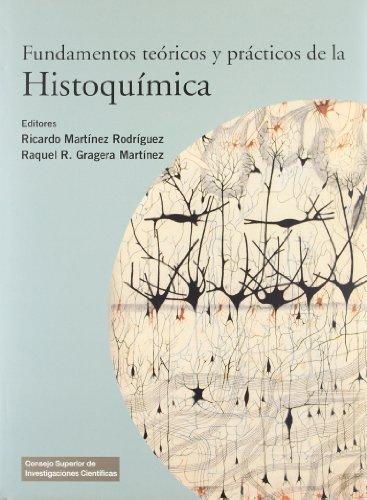 Fundamentos teóricos y prácticos de la Histoquímica: Ricardo MArtínez ...